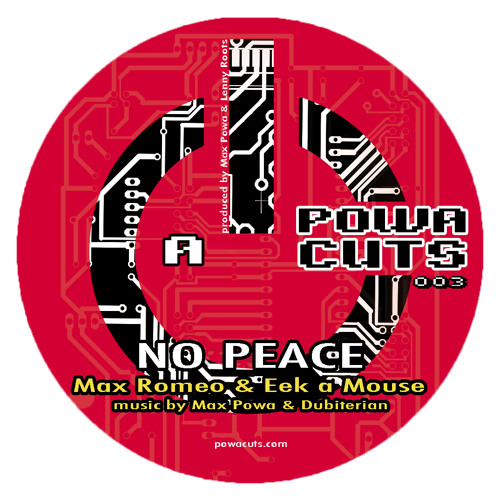 Max Romeo & Eek a Mouse - 'No Peace' [POWA003] LIMITED VINYL RELEASE