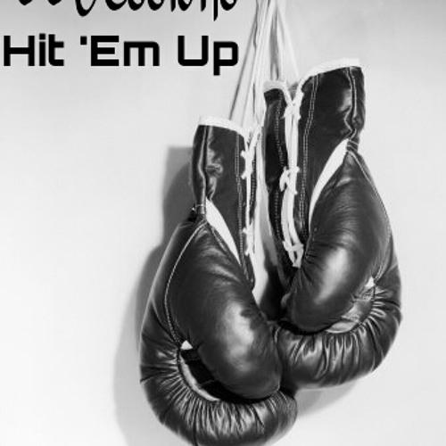 Hit 'Em Up