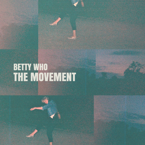 "Betty Who - ""The Movement"" - EP"