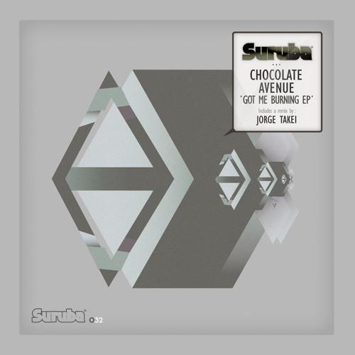 Chocolate Avenue - Got Me Burning (Original Mix)