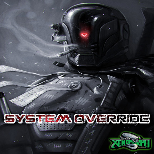 1.8.7. Deathstep ✖ Subject 31 - System Override [Free Download] [Xenomorph Freebie]