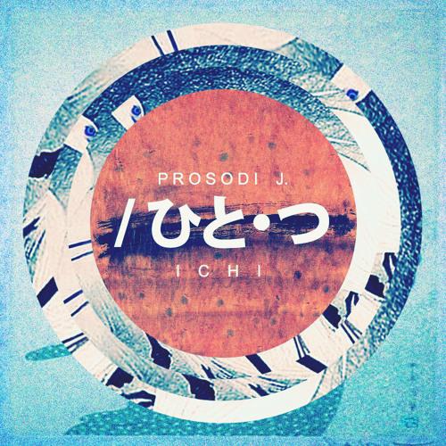 Prosodi J. - Ichi (One) - 09 Kurushii Pt. 2