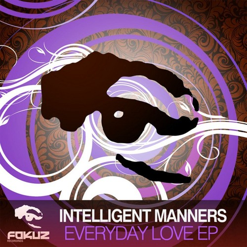 Intelligent Manners - Everyday Love (Fokuz)