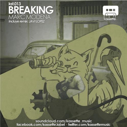 Marc Modena - Breaking (Javi Lopez Remix)