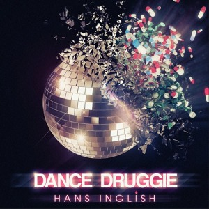 Hans Inglish - Dance Druggie (KILL3R-K Remix)