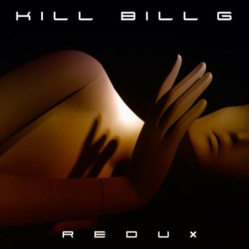 Kill Bill G - Llega la oscuridad (Atraviesa los cuerpos)