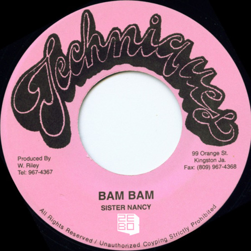 Sister Nancy - Bam Bam (Zebo's We Nuh Digital Remix)