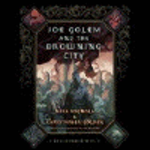 JOE GOLEM AND THE DROWNING CITY by Mike Mignola, and Christopher Golden, read by Robert Fass