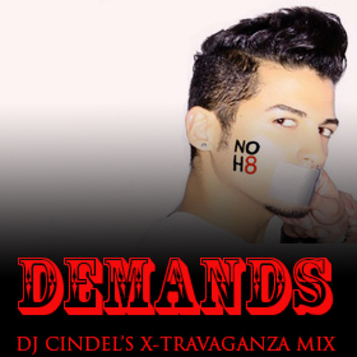 DEMANDS (DJ Cindel's X-travaganza Mix)