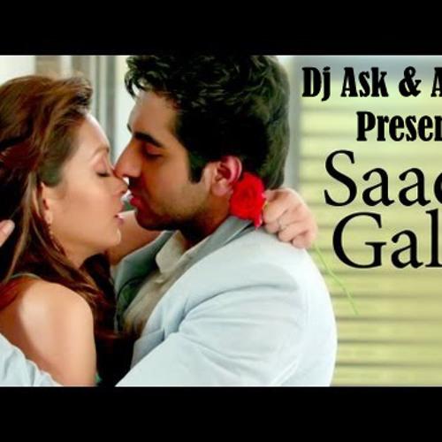 Sadi Gali -Nautanki Sala ( Dj Ask&Anik's ) Romantic Special...