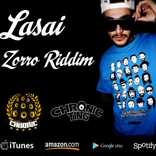 "Lasai - ""Non Stop"" El Zorro Riddim 2013 Chronic Ting Records"