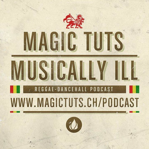 MAGIC TUTS Musically Ill N°62