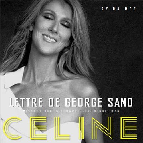 Celine Dion - Lettre de George Sand à Alfred de Musset Missy Elliott & Ludacris - One minute Man