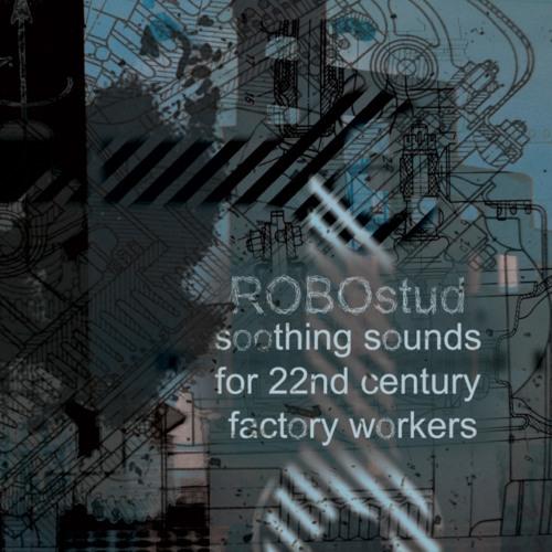 ROBOstud - the canteen (Alien Hand remix)