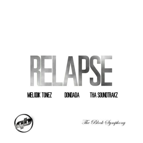 Relapse - Melodik Tonez