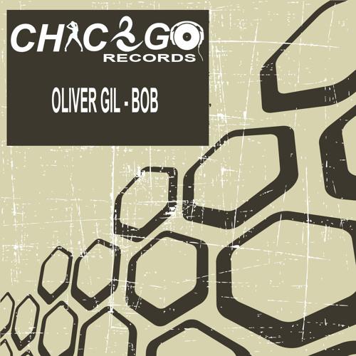 Oliver Gil - Bob (Original Mix) PREVIEW