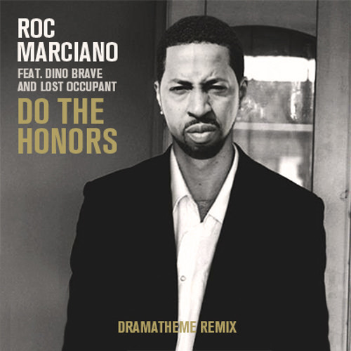 Roc marciano - Do the honors feat. Dino Brave and Lost occupant (DramaTheme RMX)