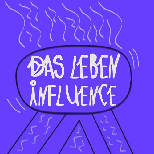 Das Leben - In FLU'ence (set april'13)