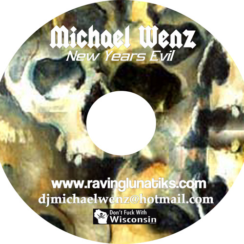 Michael Wenz -NewYears Evil!!!! CD RE-UP 2002 FREE DOWNLOAD