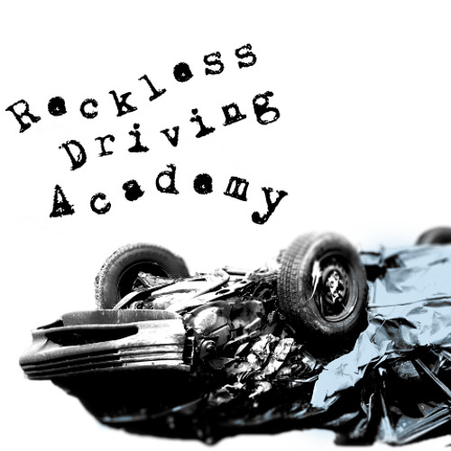 Reckless Driving Academy - Down Shift