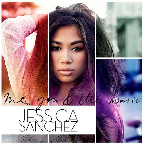 JESSICA SANCHEZ - all song snippets [ME, YOU and The MUSIC]