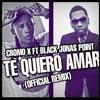 Cromo X Feat Black Jonas Point   Te Quiero Amar REMIX   AUDIO OFICIAL