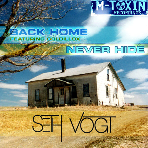 """Seth Vogt feat. Goldillox """"Back Home"""" - On Beatport now from M-Toxin Recordings"""