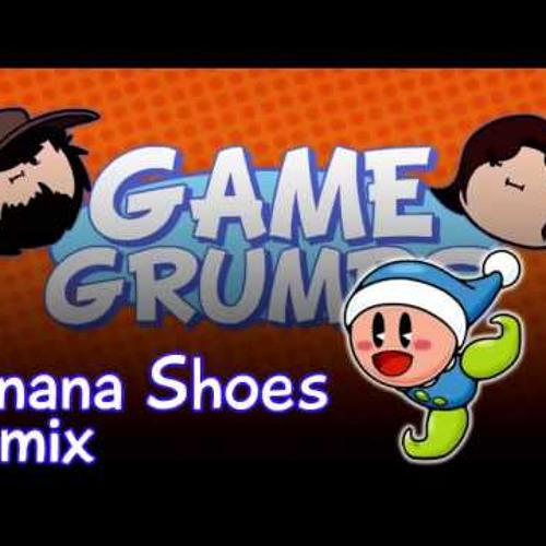 *Work in Progress* Banana Shoes- Game Grumps remix by xXJerryTerryXx (KNiCE Mix)