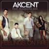 Akcent feat. Ruxandra Bar - Feelings On Fire (Original Radio Edit)