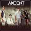 Akcent feat. Ruxandra Bar - Feelings On Fire (Original Radio Edit)