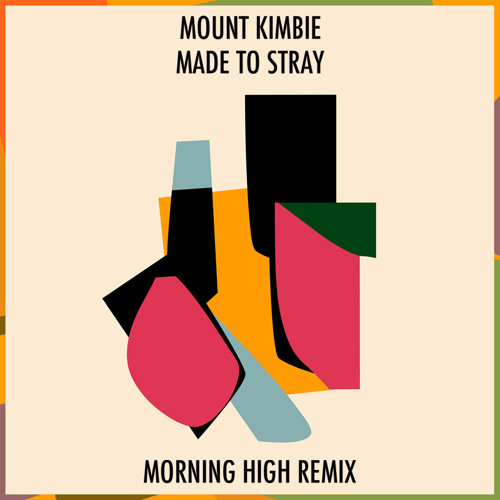 Mount Kimbie - Made To Stray (Morning High Remix) [Click Buy For Free DL]