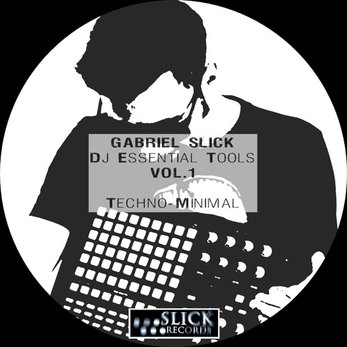 Gabriel Slick - DJ Essential Tools Vol. 1 |SLKDJ001|