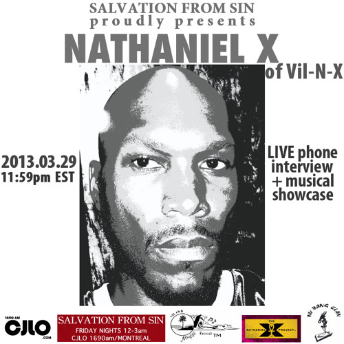Salvation From Sin (2013-03-29) feat. Mr. VIL & NATHANIEL X (of VIL-N-X/Island Noyze)