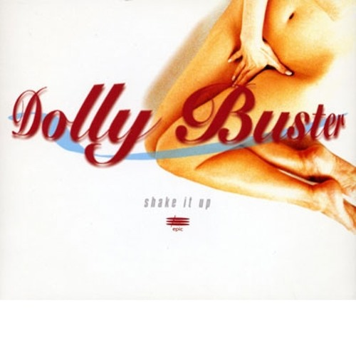 Dolly Buster - Shake It Up