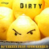 0711AS : Dj Yakeen feat. Efim Kerbut - Dirty boy (Original Mix) preview
