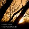 Solo Piano Diary III (Album Teaser)