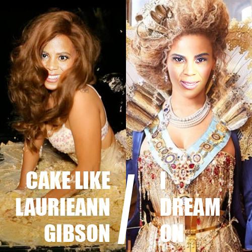 Cake Like Laurieann Gibson/I Dream On