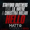 Stafford Brothers Ft. Lil Wayne - Hello (Matt Younger Remix Instrumental) [Free Download]