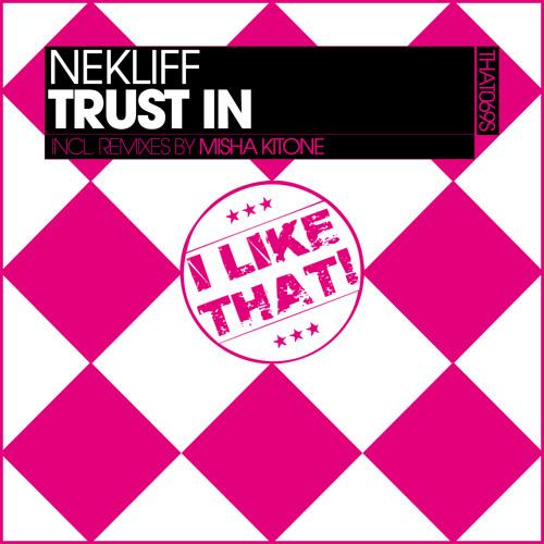 NekliFF - Trust In (Original Mix)