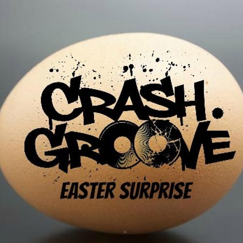 Crashgroove-Easter Surprise Mix