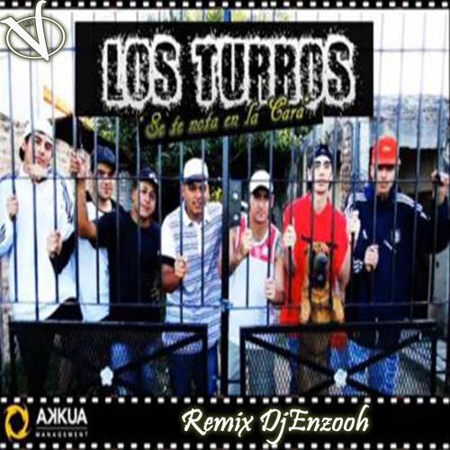 Se Te Nota En La Cara Los Turros Remix Dj Enzooh