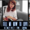 Tell Me How To Love(Empel ft CruzVo & Reyan)