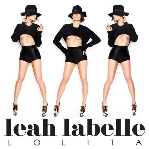"""Leah LaBelle - """"Lolita"""" (Chris Cox Club Remix)"""