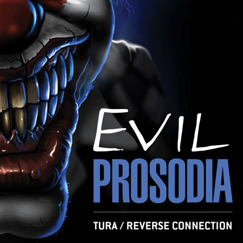 TURA - Evil Prosodia / Free Download