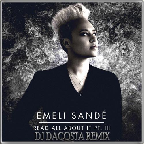 Emeli Sande - Read All About It Part 3 (DJ DaCosta Kizomba Remix)
