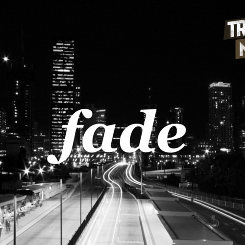 Fade by Wide Eyes - TrapMusic.NET EXCLUSIVE