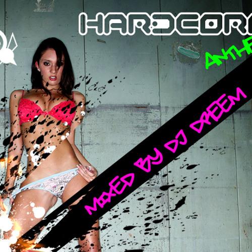 Hardcore Mix 2013 - Mixed By DJ Dreem