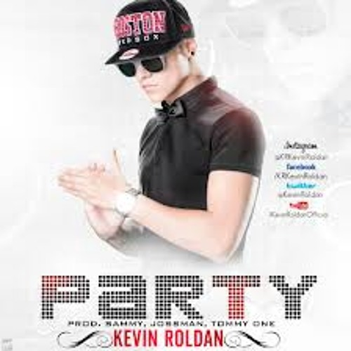 PARTY -  KEVIN ROLDAN DJ ANDRES AYALA