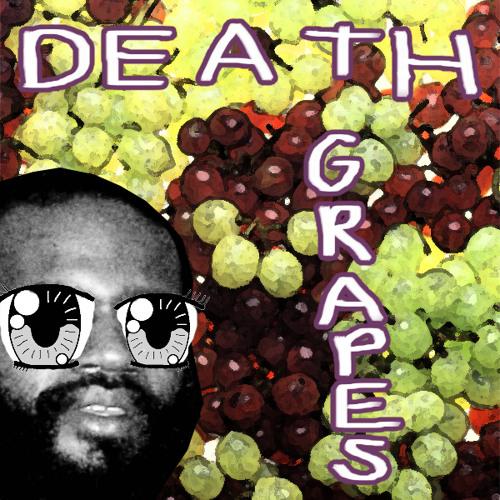Death Grapes: Act I