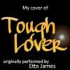 Tough lover (originally performed by Etta James) - Cover by Alessandro Pozzato